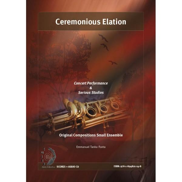 Ceremonious Elation