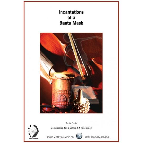 Incantations of a Bantu Mask