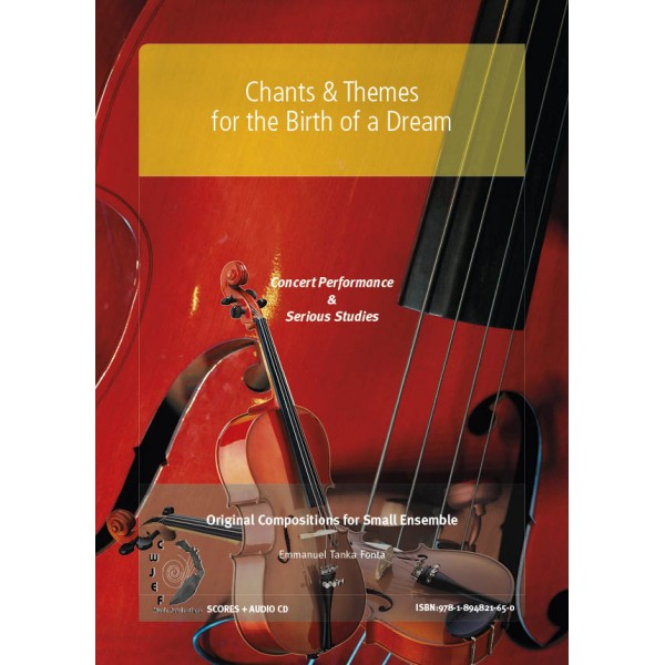 Chants & Themes for the Birth of a Dream