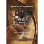 The Matrix of Consciousness V